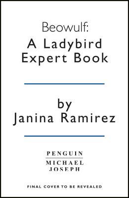 Beowulf a ladybird expert book janina ramirez